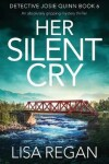 Book cover for Her Silent Cry