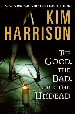 Cover of The Good, the Bad, and the Undead