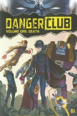 Cover of Danger Club Volume 1