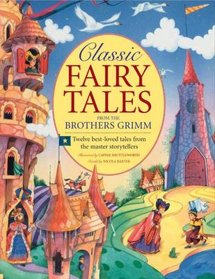 Cover of Classic Fairy Tales from the Brothers Grimm