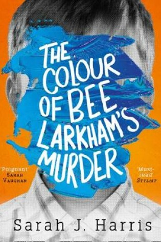 Cover of The Colour of Bee Larkham's Murder