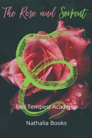Cover of The Rose and Serpent