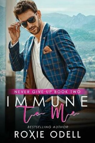 Cover of Immune to Me
