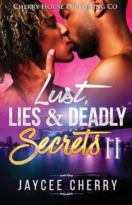 Cover of Lust, Lies and Deadly Secrets II