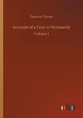 Cover of Account of a Tour in Normandy