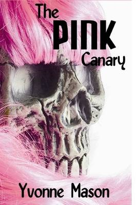 Cover of The Pink Canary