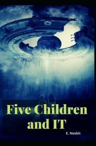 Cover of Five Children and It E. Nesbit [Annotated]