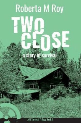 Cover of Two Close