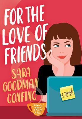 Book cover for For the Love of Friends