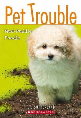 Cover of #3 Mud Puddle Poodle