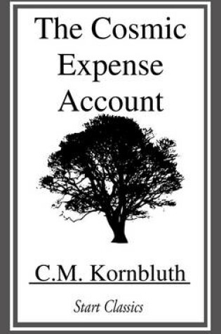 Cover of The Cosmic Expense Account