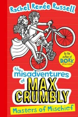 Cover of Misadventures of Max Crumbly 3