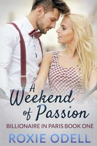 Cover of A Weekend of Passion