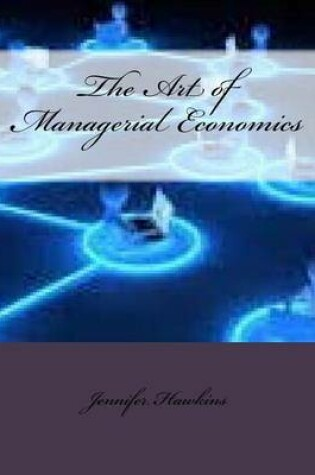 Cover of The Art of Managerial Economics