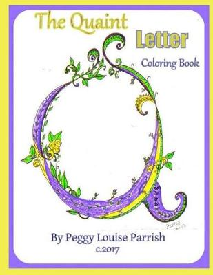 Cover of The Quaint Letter Q Coloring Book