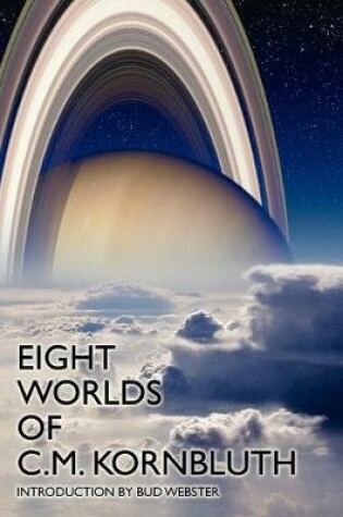 Cover of Eight Worlds of C.M. Kornbluth