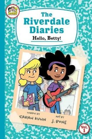 Cover of The Riverdale Diaries, Vol. 1: Hello, Betty!