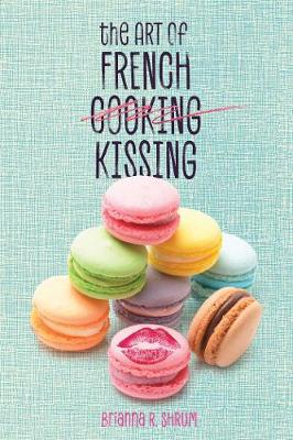 Cover of The Art of French Kissing