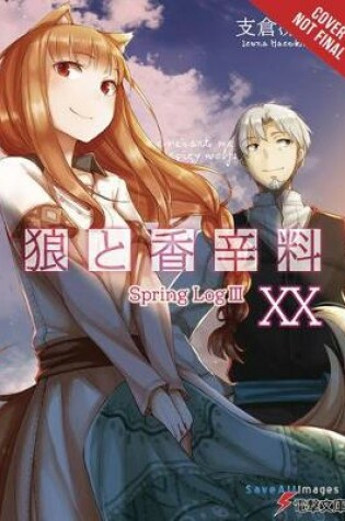 Cover of Spice and Wolf, Vol. 20 (light novel)
