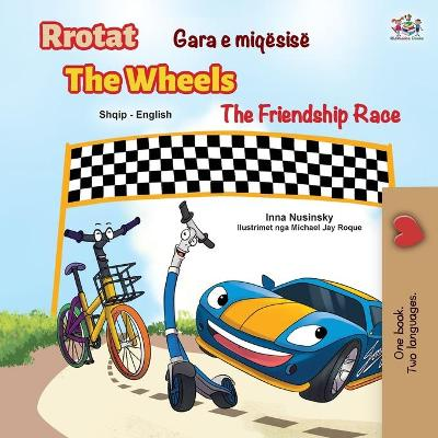 Book cover for The Wheels The Friendship Race (Albanian English Bilingual Children's Book)