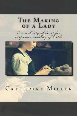 Cover of The Making of a Lady