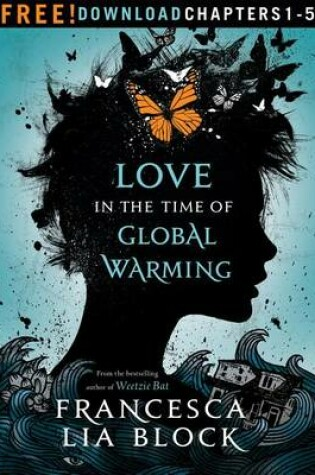 Cover of Love in the Time of Global Warming: Chapters 1-5