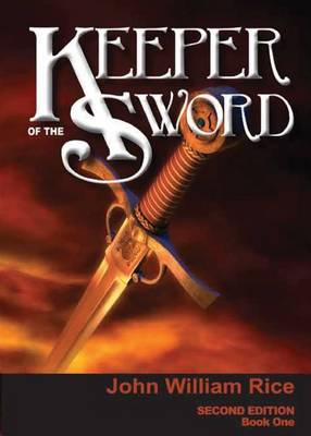 Cover of Keeper of the Sword Book 1