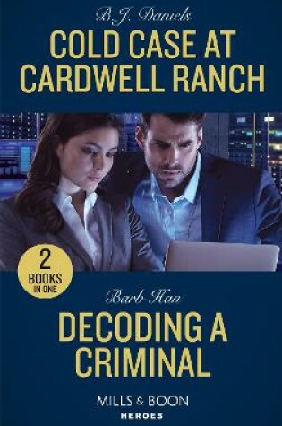 Cover of Cold Case At Cardwell Ranch / Decoding A Criminal