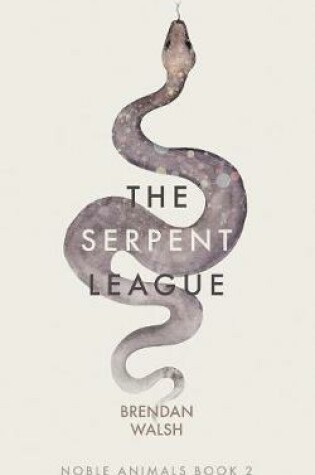 Cover of The Serpent League