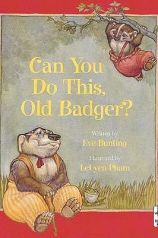 Cover of Can You Do This, Old Badger
