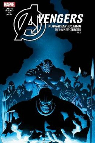 Cover of Avengers By Jonathan Hickman: The Complete Collection Vol. 3