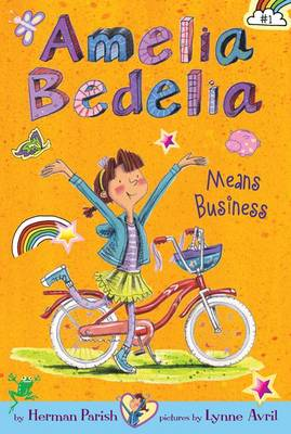 Cover of Amelia Bedelia Chapter Book #1: Amelia Bedelia Means Business