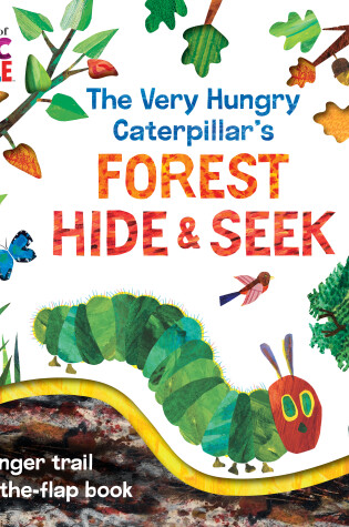 Cover of The Very Hungry Caterpillar's Forest Hide & Seek