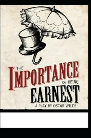 Cover of The Importance of Being Earnest by Oscar Wilde annotated edition