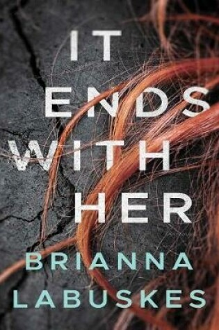 Cover of It Ends With Her: A Novel