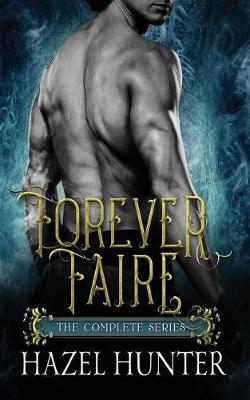 Cover of Forever Faire - The Complete Series Box Set