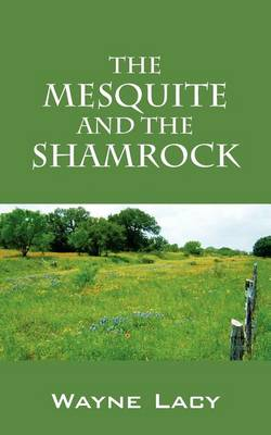 Cover of The Mesquite and the Shamrock