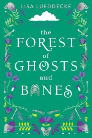 Cover of The Forest of Ghosts and Bones
