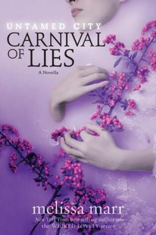 Cover of Untamed City: Carnival of Lies