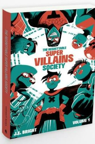 Cover of The Regrettable Super Villains Society