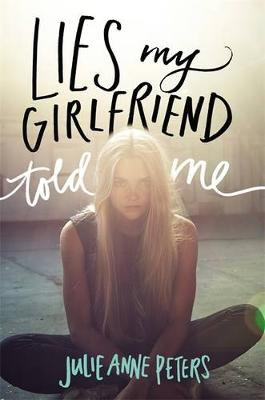 Cover of Lies My Girlfriend Told Me