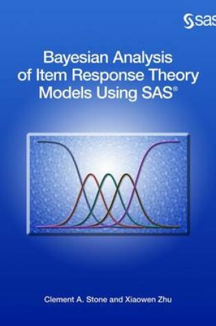 Cover of Bayesian Analysis of Item Response Theory Models Using SAS