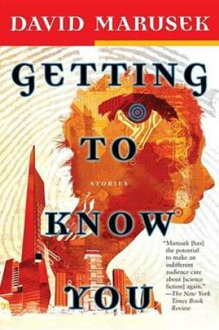 Cover of Getting to Know You: Stories