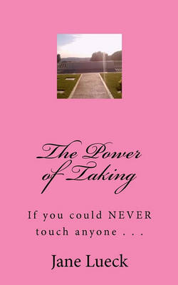 Cover of The Power of Taking