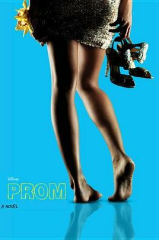 Cover of Prom: A Novelization