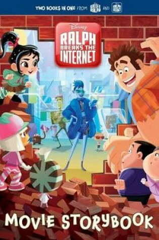 Cover of Wreck-It Ralph 2 Movie Storybook (Disney Wreck-It Ralph 2)