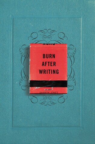 Cover of Burn After Writing