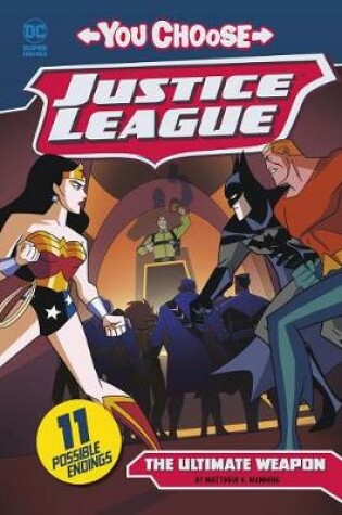 Cover of Justice League: The Ultimate Weapon