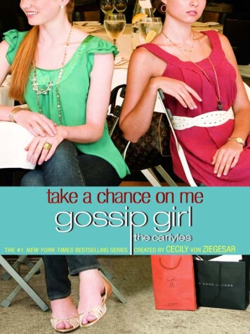 Cover of Gossip Girl, the Carlyles #3
