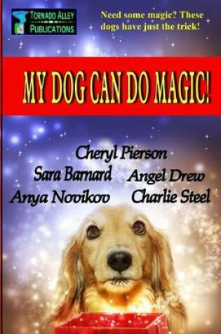 Cover of My Dog Can Do Magic!